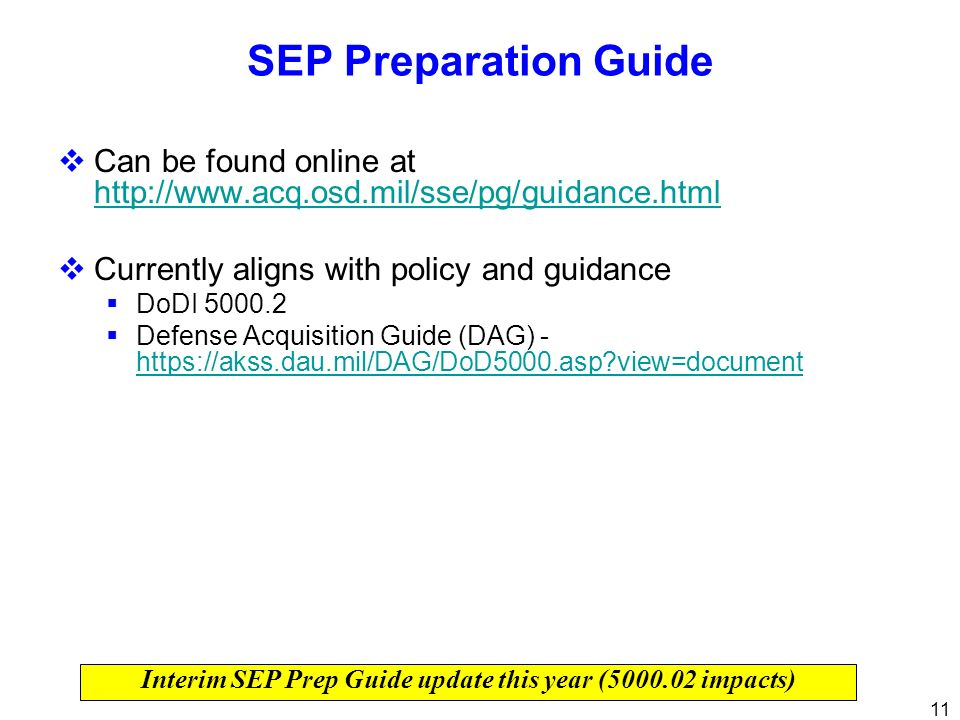 Interim SEP Prep Guide update this year (5000.02 impacts)