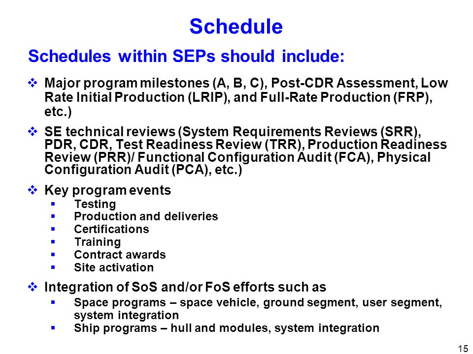Schedule Schedules within SEPs should include: