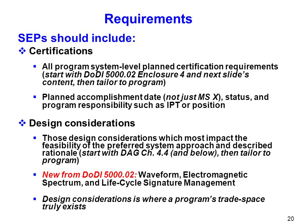 Requirements SEPs should include: Certifications Design considerations