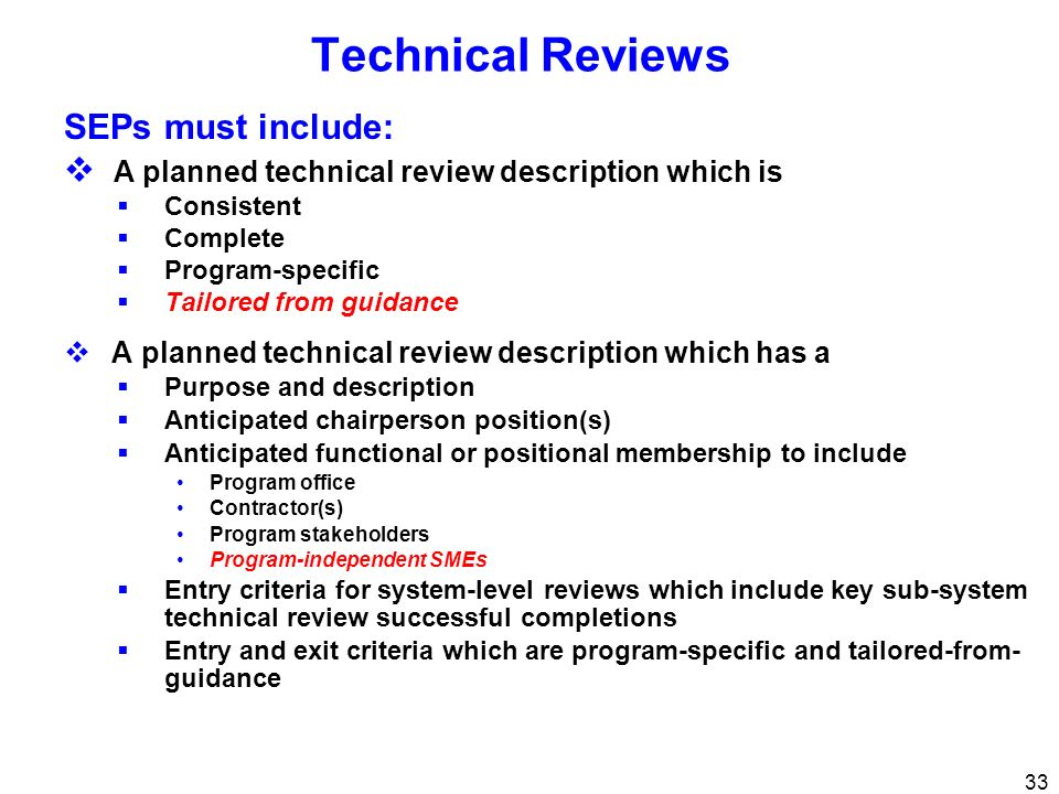 Technical Reviews SEPs must include: