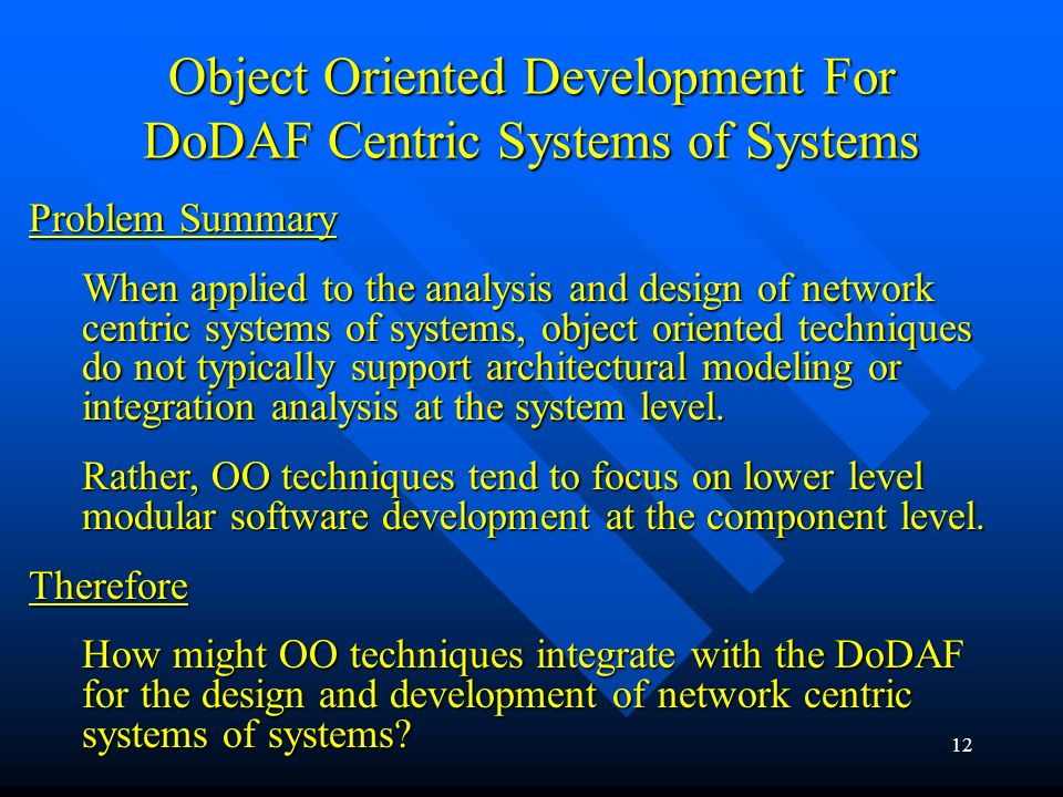 Object Oriented Development For DoDAF Centric Systems of Systems