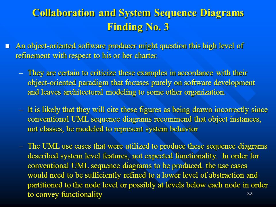 Collaboration and System Sequence Diagrams
