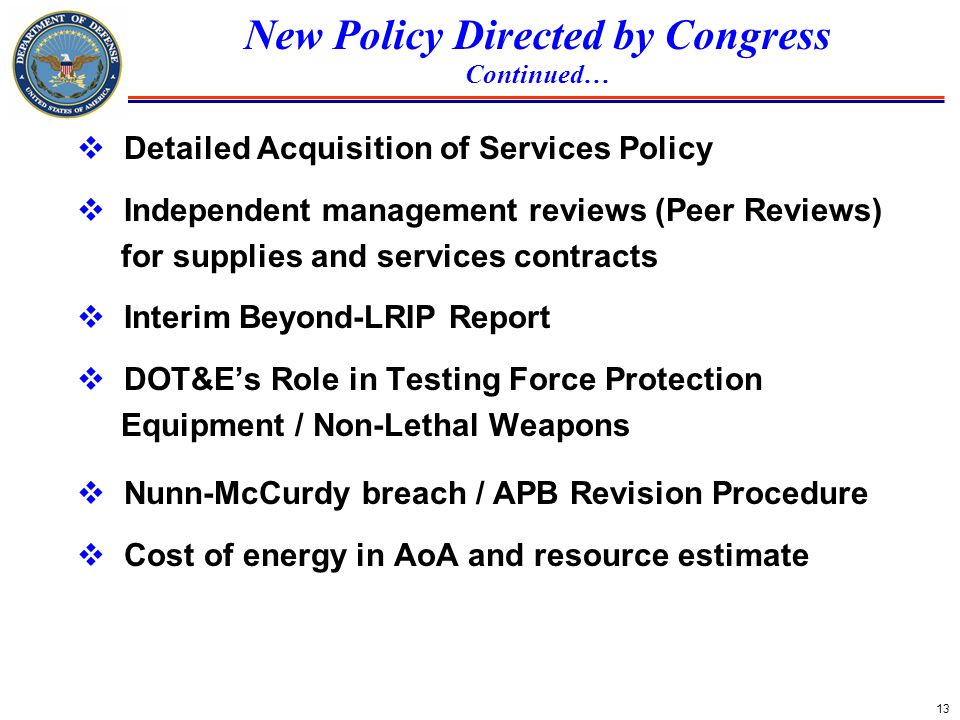 New Policy Directed by Congress