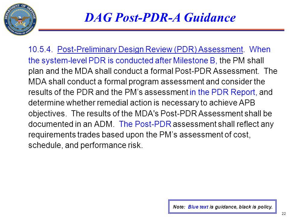 DAG Post-PDR-A Guidance