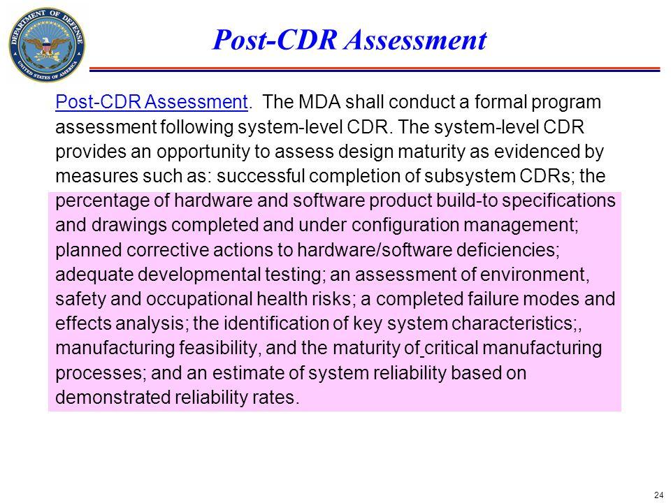 Post-CDR Assessment