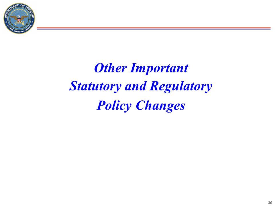 Other Important Statutory and Regulatory