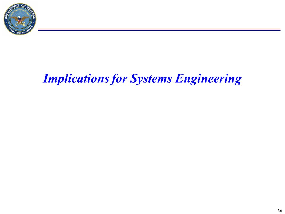 Implications for Systems Engineering