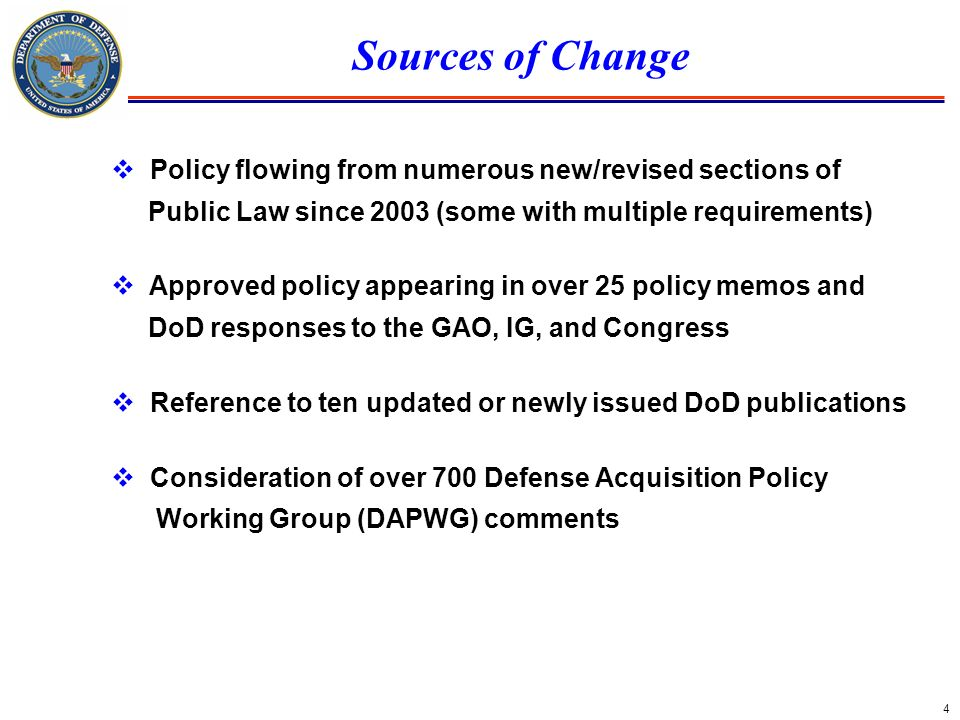 Sources of Change Policy flowing from numerous new/revised sections of