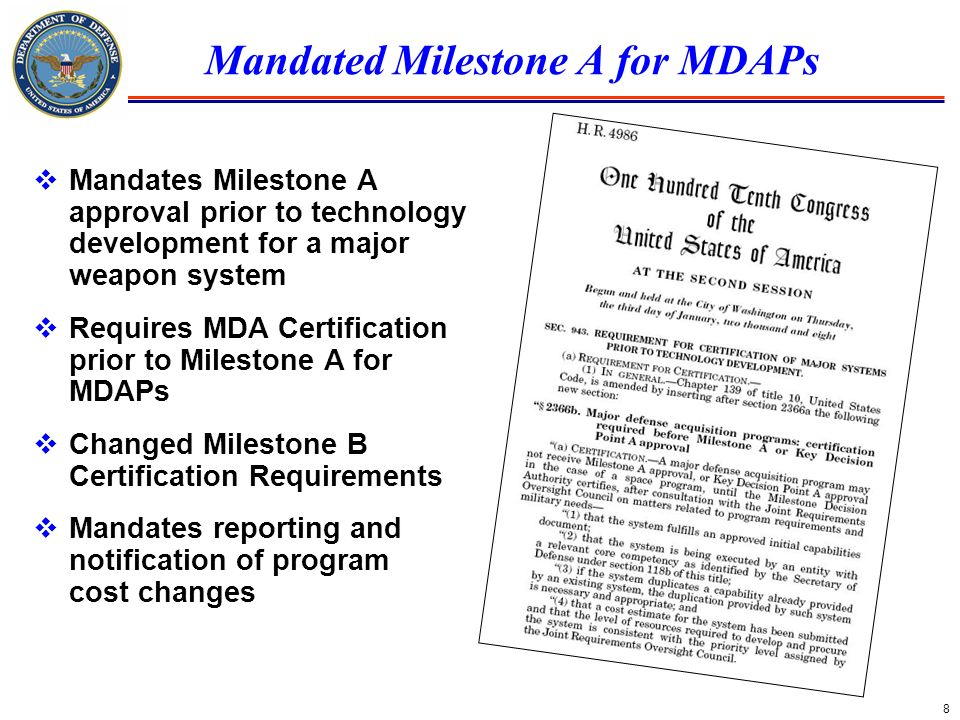 Mandated Milestone A for MDAPs