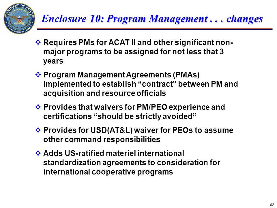 Enclosure 10: Program Management . . . changes