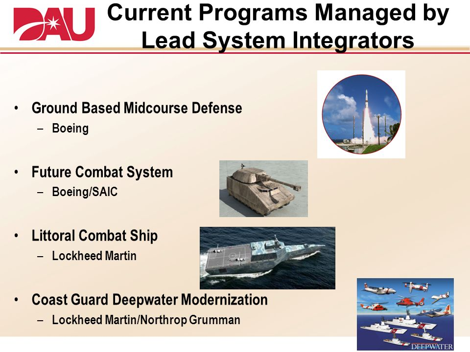 Current Programs Managed by Lead System Integrators