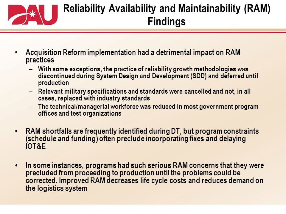 Reliability Availability and Maintainability (RAM) Findings