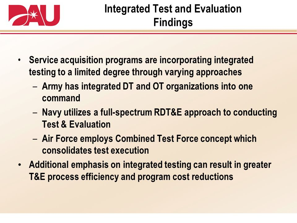 Integrated Test and Evaluation Findings