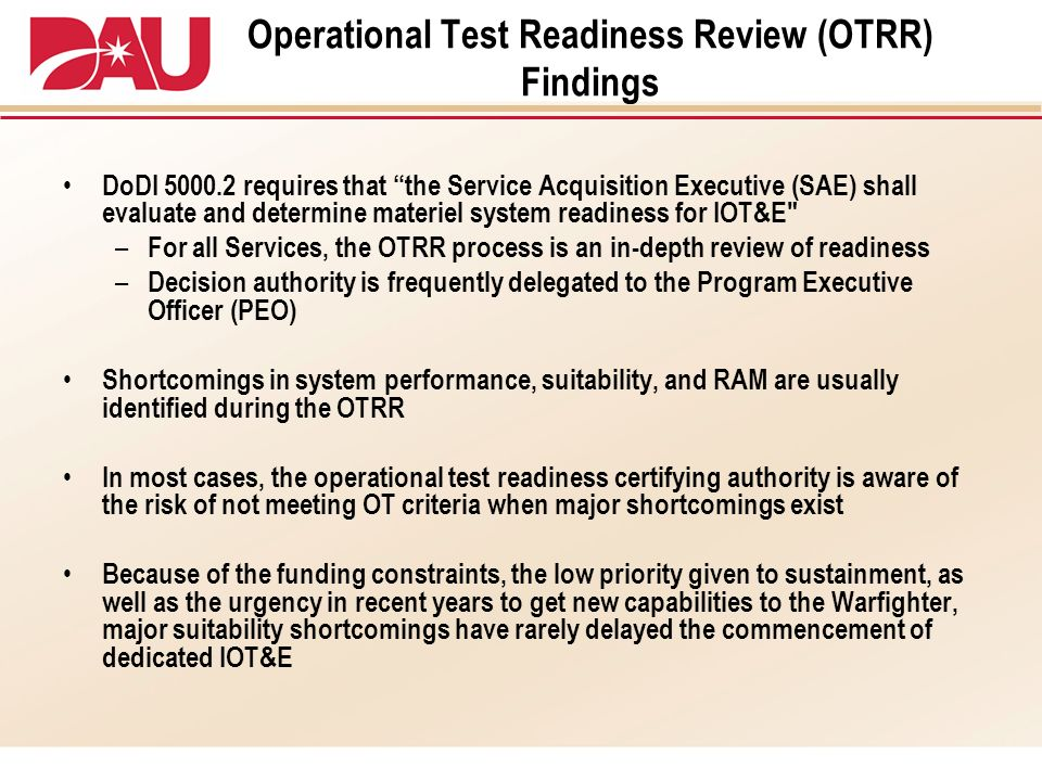 Operational Test Readiness Review (OTRR) Findings