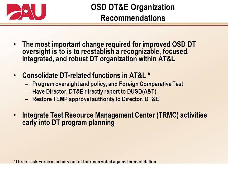 OSD DT&E Organization Recommendations