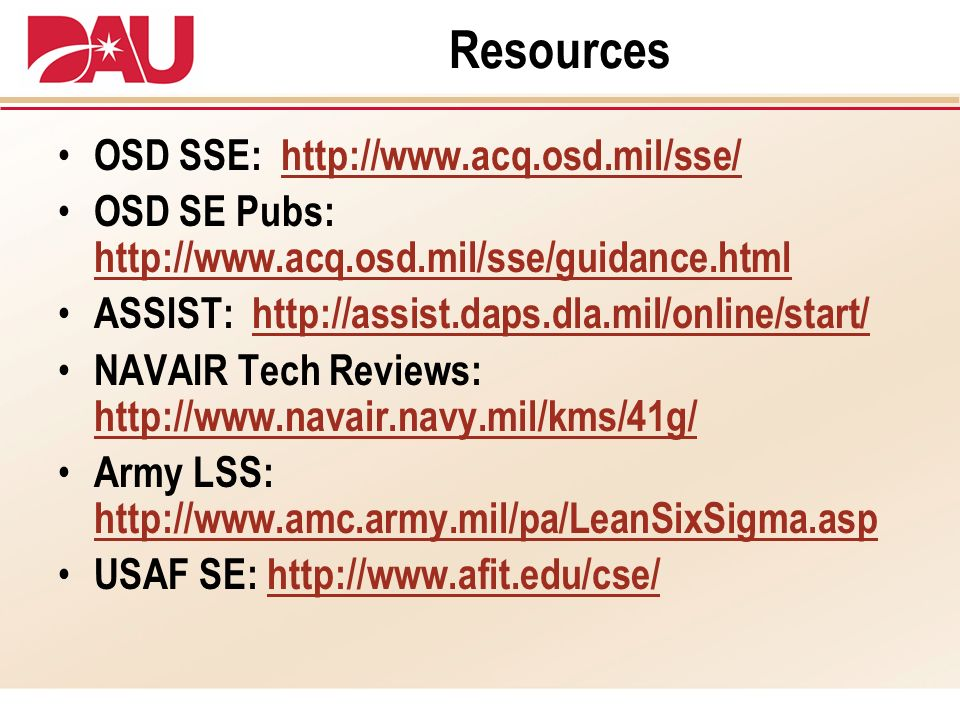 Resources OSD SSE: http://www.acq.osd.mil/sse/