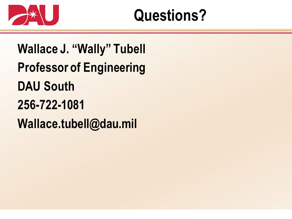 Questions Wallace J. Wally Tubell Professor of Engineering