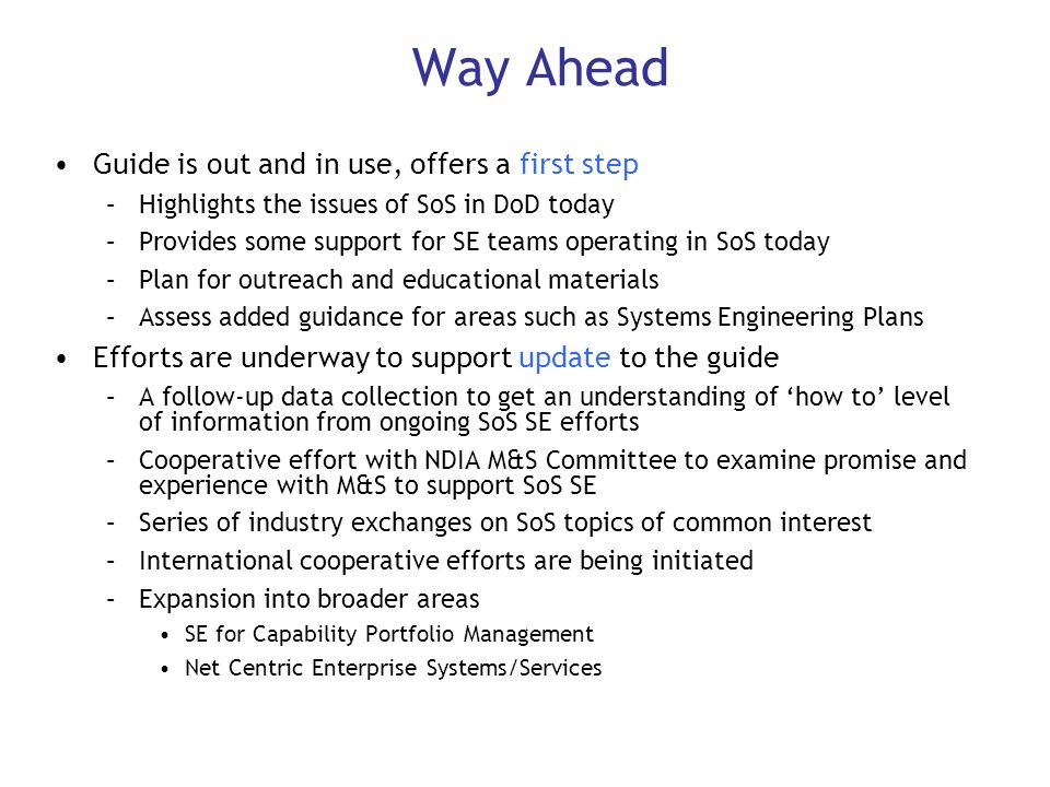 Way Ahead Guide is out and in use, offers a first step