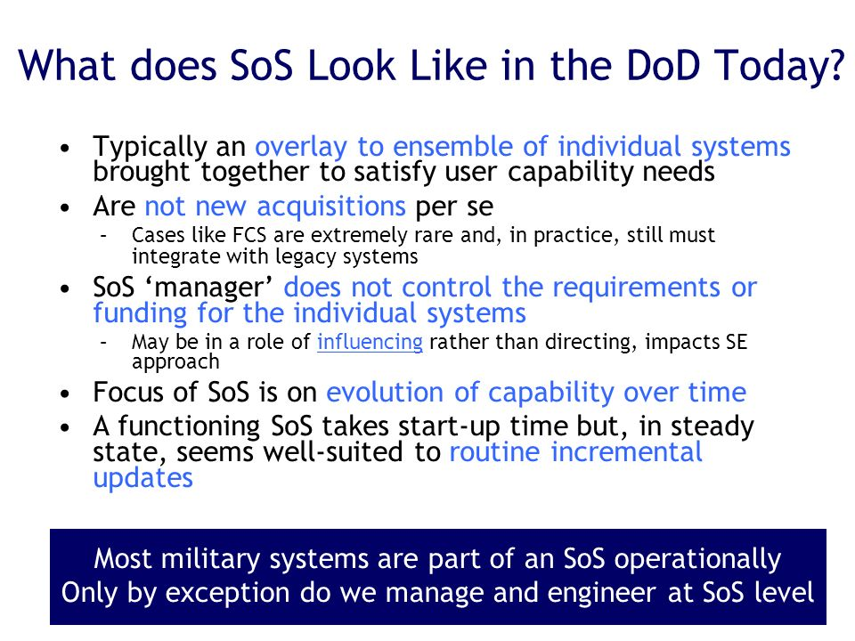 What does SoS Look Like in the DoD Today