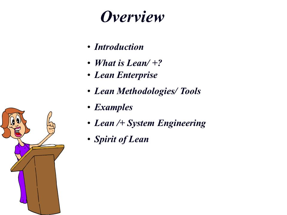 Overview Introduction What is Lean/ + Lean Enterprise