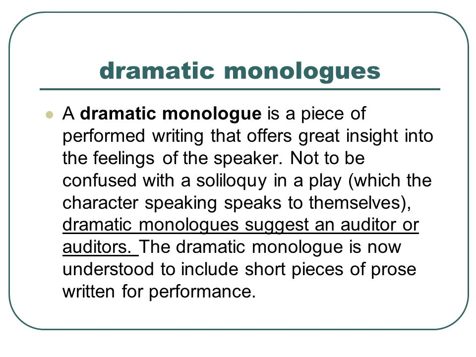Dramatic monologue essay