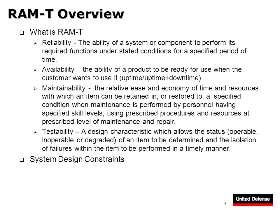 RAM-T Overview What is RAM-T System Design Constraints
