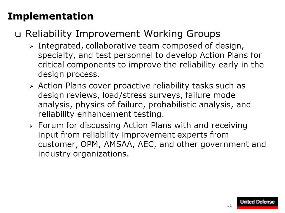 Reliability Improvement Working Groups