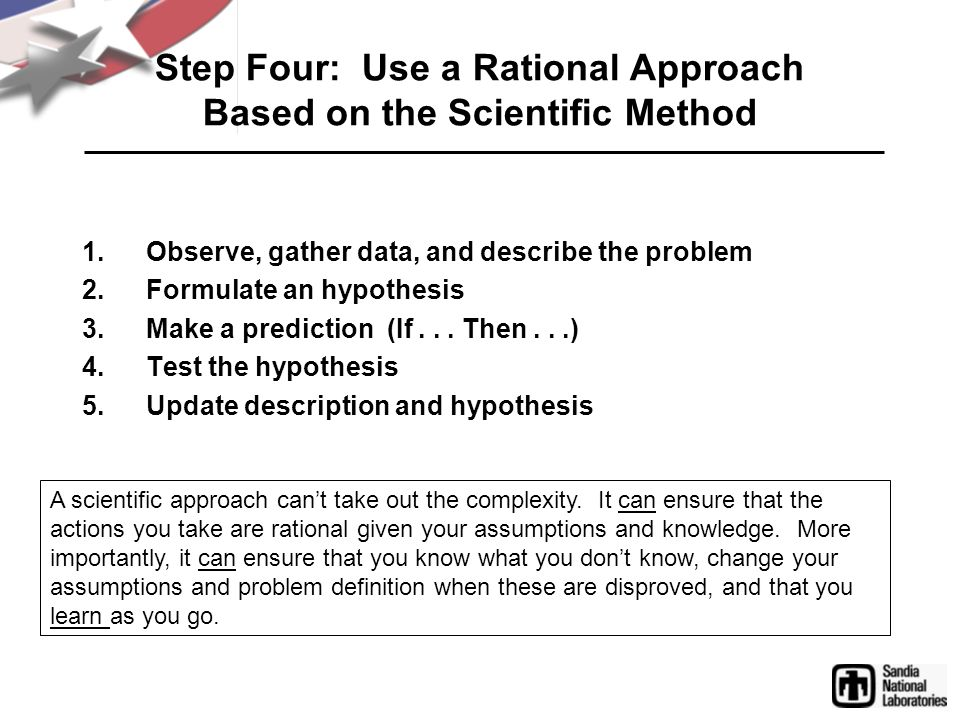 Step Four: Use a Rational Approach Based on the Scientific Method