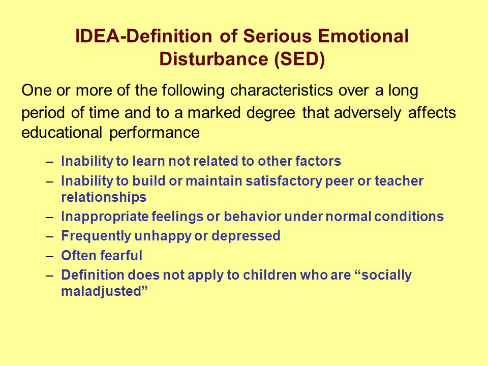 a study on serious emotional disturbance or sed Severe emotional disturbance and violent offending among incarcerated cational services provided for serious emotional dis- turbance (sed).
