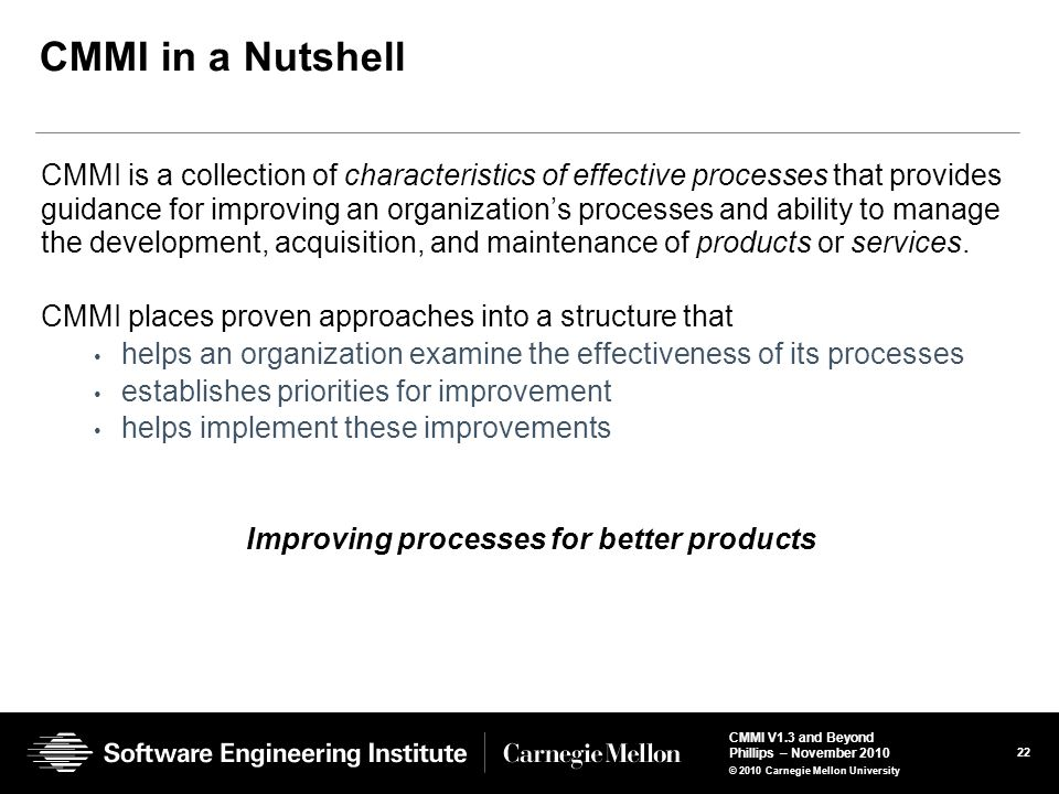 Improving processes for better products