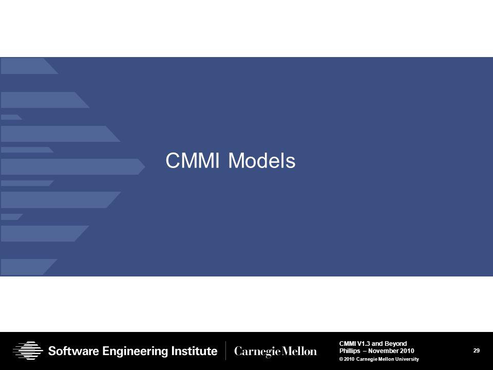 CMMI Models © 2004 by Carnegie Mellon University