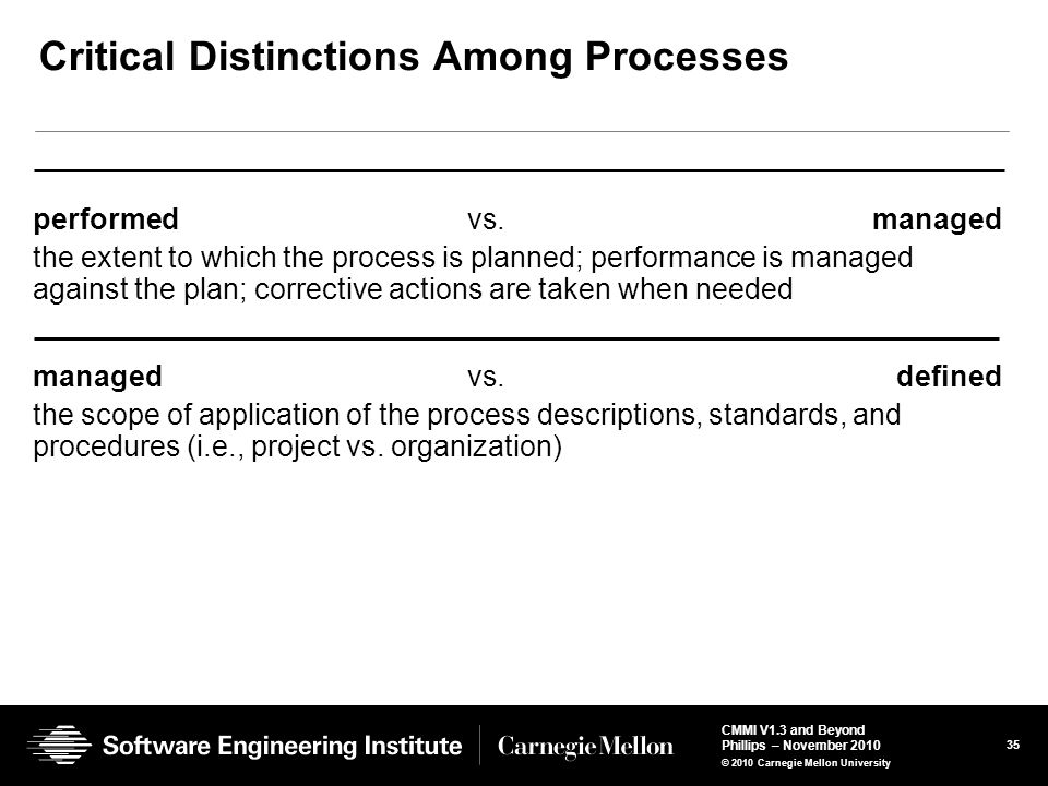 Critical Distinctions Among Processes