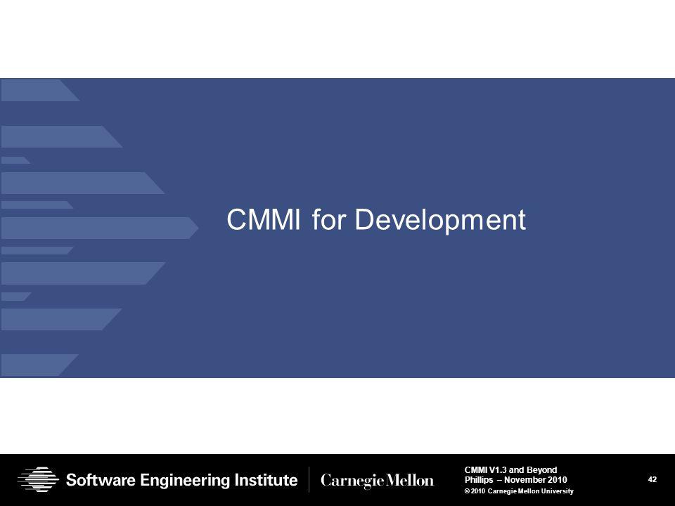 CMMI for Development © 2004 by Carnegie Mellon University