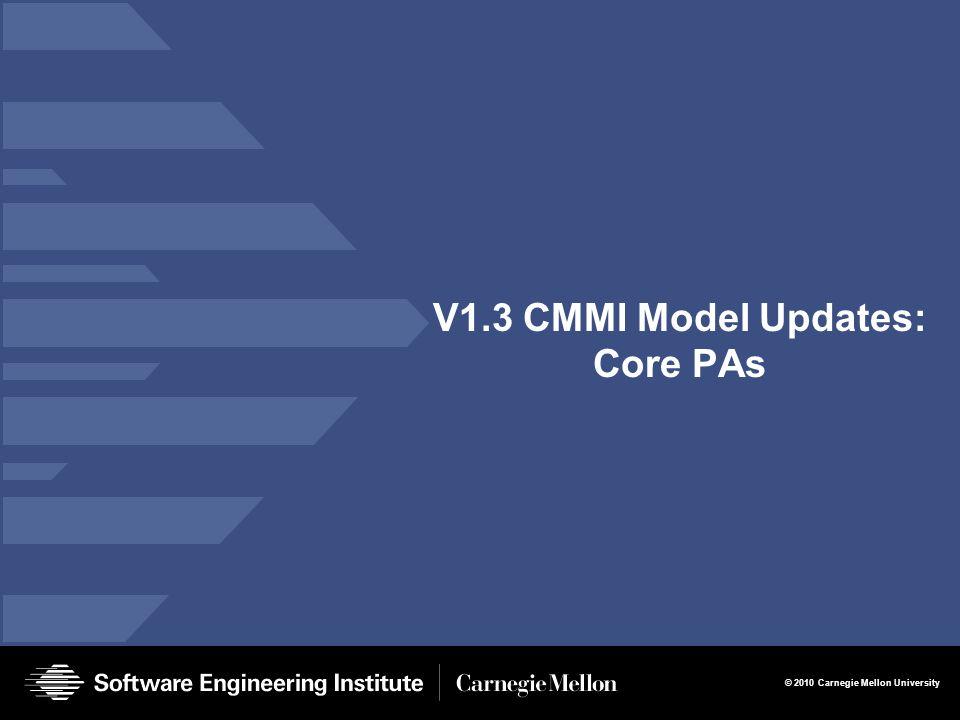 V1.3 CMMI Model Updates: Core PAs
