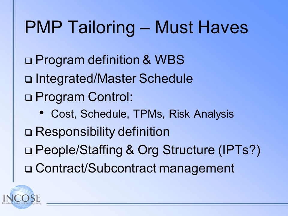 PMP Tailoring – Must Haves