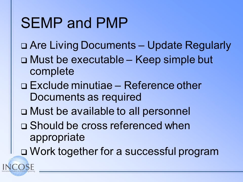 SEMP and PMP Are Living Documents – Update Regularly