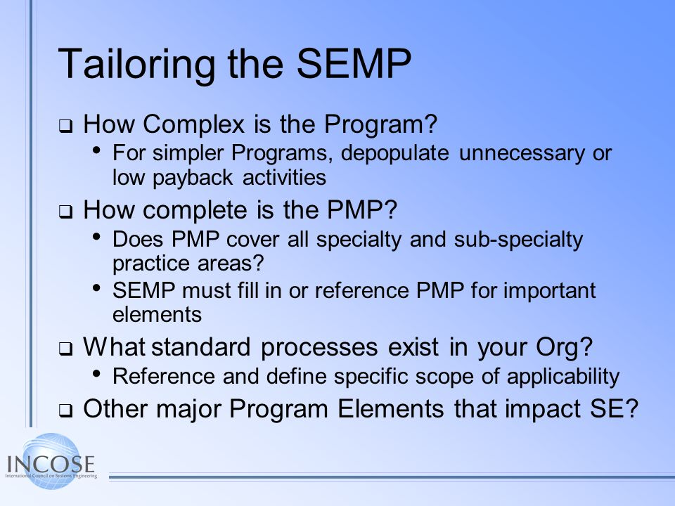 Tailoring the SEMP How Complex is the Program