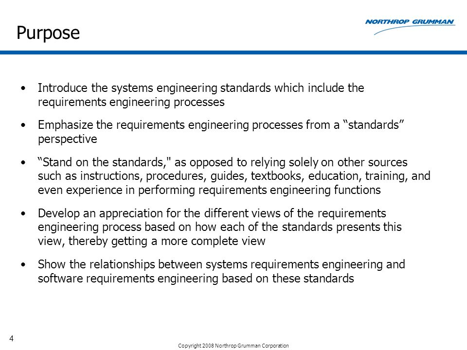 Purpose Introduce the systems engineering standards which include the requirements engineering processes.