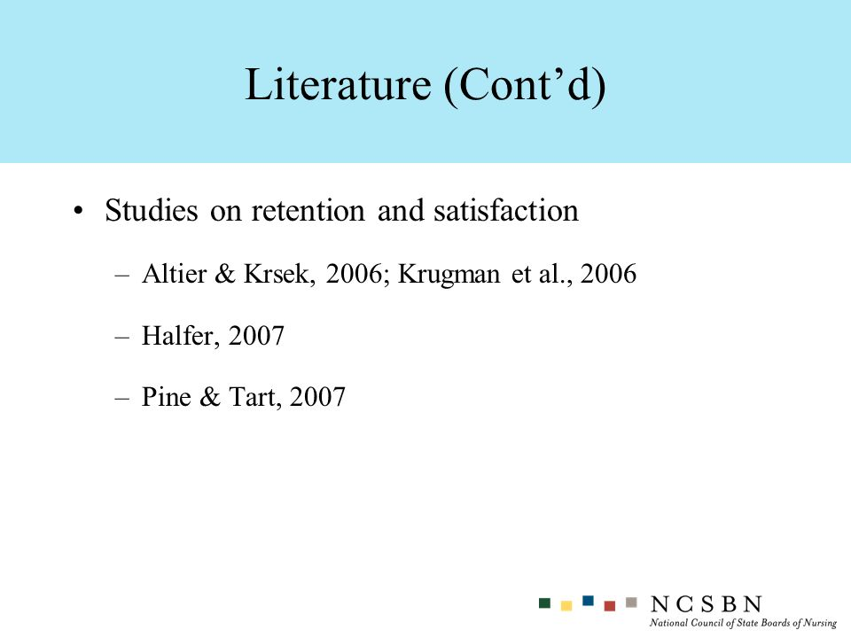 Literature (Cont'd) Studies on retention and satisfaction