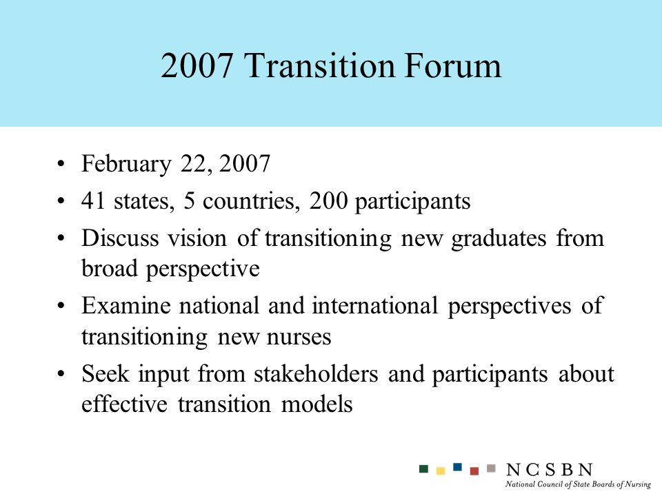 2007 Transition Forum February 22, 2007