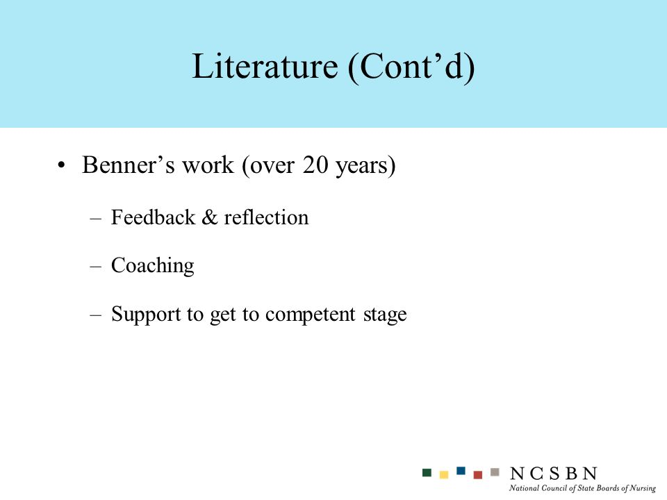 Literature (Cont'd) Benner's work (over 20 years)