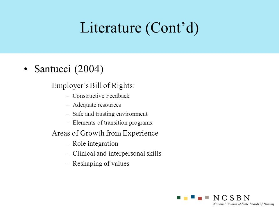 Literature (Cont'd) Santucci (2004) Employer's Bill of Rights: