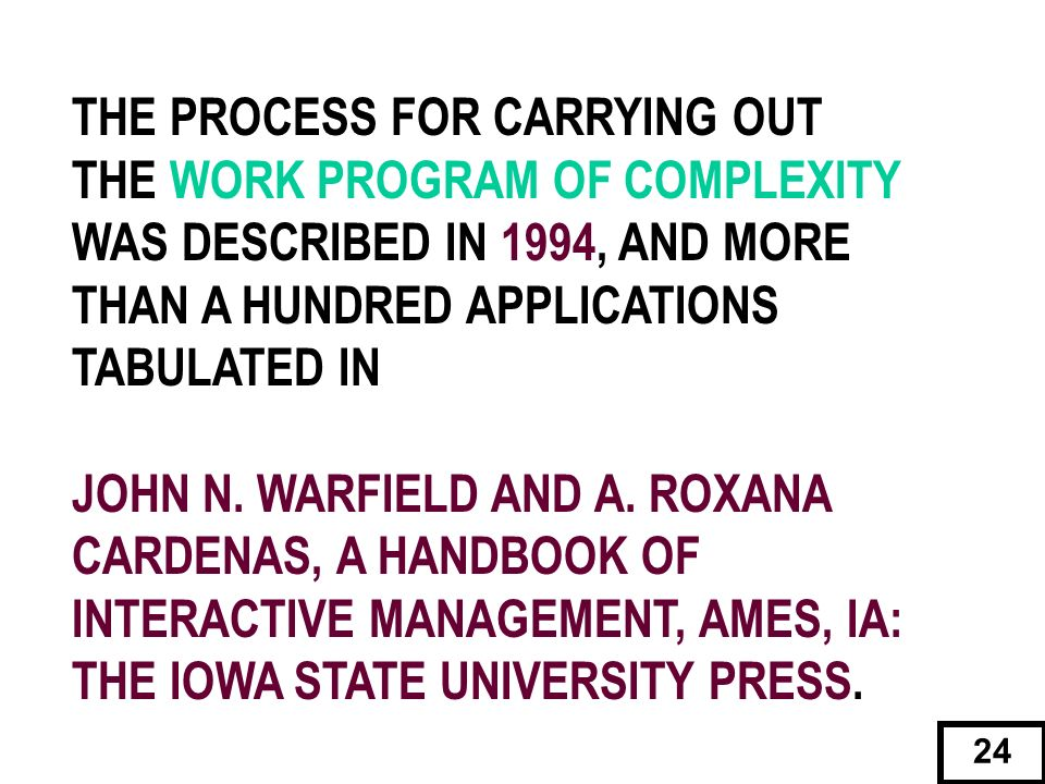 THE PROCESS FOR CARRYING OUT THE WORK PROGRAM OF COMPLEXITY