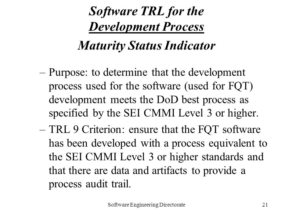 Software TRL for the Development Process Maturity Status Indicator