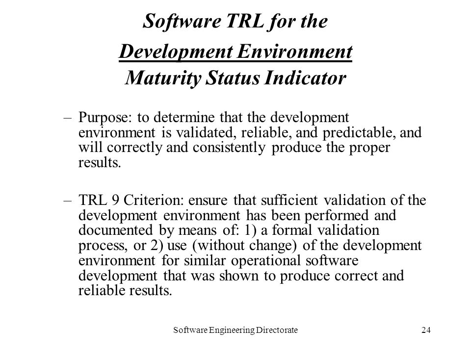 Software TRL for the Development Environment Maturity Status Indicator