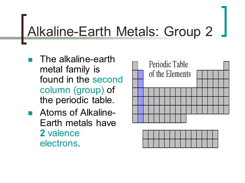 Unit 5 section 3 notes families of elements ppt download 11 alkaline earth urtaz Image collections