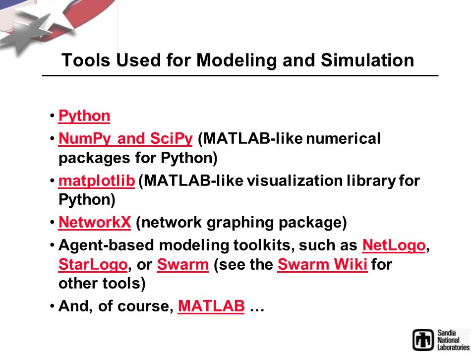 Tools Used for Modeling and Simulation