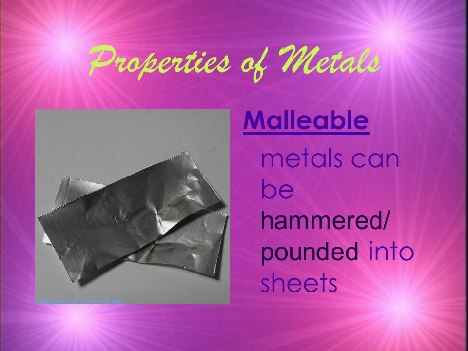 Properties of Metals Malleable
