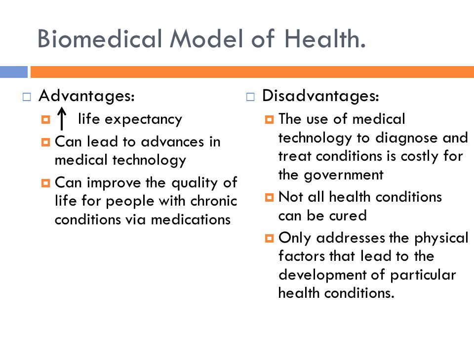biomedical and sociomedical model of health The biomedical model has governed the thinking of most health practitioners for the past 300 years it holds that all illness can be explained biologi.