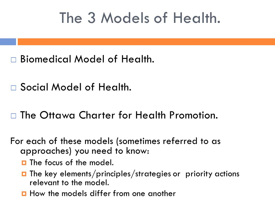 biomedical model 321 models of health and healthpromotion including: •biomedical model of  health •social model of health •the ottawa charter for health.